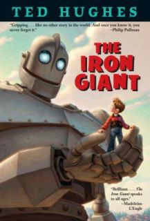 The Iron Giant by Ted Hughes 1999, Paperback
