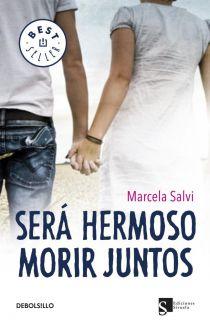 SERA HERMOSO MORIR JUNTOS   MANUELA SALVI. Resumen del libro y