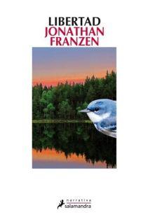 LIBERTAD   JONATHAN FRANZEN. Resumen del libro y comentarios