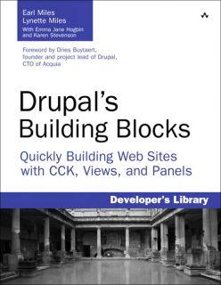 Drupals Building Blocks Quickly Building Web Sies wih CCK, Views