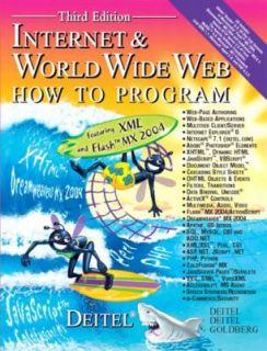 Internet and World Wide Web by Andrew B. Goldberg, Paul J. Deitel and