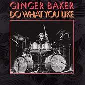 Do What You Like by Ginger Baker CD, Jul 1998, 2 Discs, Chronicles