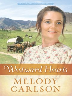 Westward Hearts (eBook) Homeward on the Oregon Trail Series, Book 1