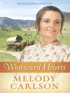 Westward Hearts (eBook) Homeward on the Oregon Trail Series, Book 1