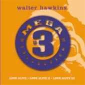 Mega 3 Collection Love Alive by Walter Hawkins CD, Feb 2003, 3 Discs