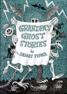 Grandpas Ghost Stories by James Flora 1978, Hardcover