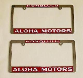 NEW Aloha Motors Honolulu, Hawaii License Plate Frames Pair 1956 to