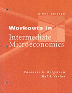Microeconomics Workkouts by Hal R. Varian 2002, Paperback