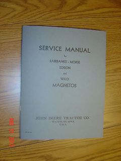 JOHN DEERE MAGNETO SERVICE REPAIR MANUAL A,B,D,G,H,L EDISON FAIRBANKS