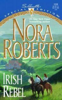 Irish Rebel by Nora Roberts 2000, Paperback