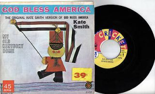 KATE SMITH GOD BLESS AMERICA//MY OLD KENTUCKY HOME 1953? CRICKET PS