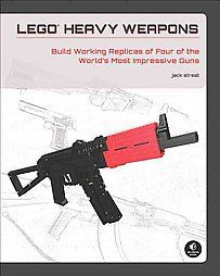 LEGO Heavy Weapons Building Instructions for 5 Working Replica Guns by