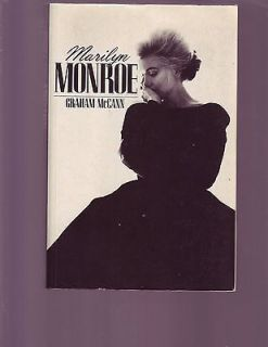 Marilyn Monroe by Graham McCann biography perceptive intelligent