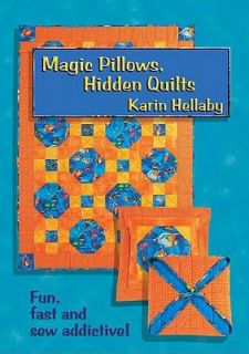 Magic Pillows, Hidden Quilts by Karin Hellaby 2002, Paperback