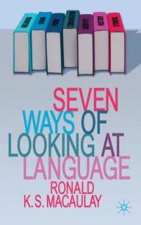 Ways of Looking at Language by Ronald Macaulay 2011, Hardcover