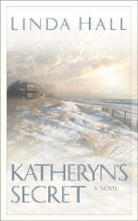 Katheryns Secret by Linda Hall 2000, Paperback