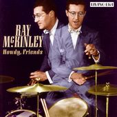 Howdy Friends by Ray McKinley CD, Jan 2005, ASV Living Era
