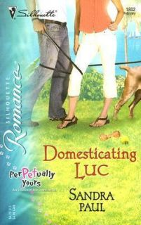Domesticating Luc Vol. 1802 by Sandra Paul 2006, Paperback