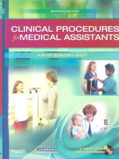 Clinical Procedures for Medical Assistants by Kathy Bonewit West 2007