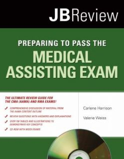Preparing to Pass the Medical Assisting Exam by Valerie Weiss and