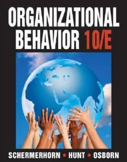 Organizational Behavior by Richard N. Osborn, James G. Hunt and John R