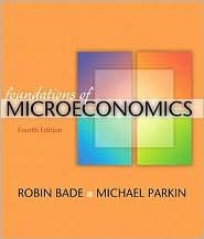 Microeconomics by Michael Parkin and Robin Bade 2008, Paperback