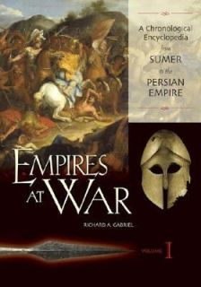 to the Persian Empire by Richard A. Gabriel 2004, Hardcover