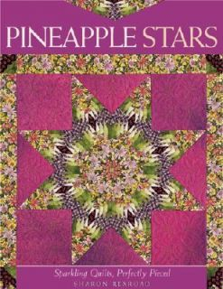 Pineapple Stars Sparkling Quilts, Perfectly Pieced by Sharon Rexroad