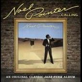 Calling by Noel Pointer CD, Jan 2012, SoulMusic
