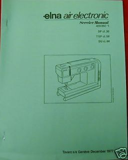 Newly listed Elna Air Electronic Sewing Machine Service Manual 38 68