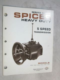 SPICER HD 5 SPEED TRANSMISSION SERVICE MANUAL ( SEE DES. FOR MODEL #S