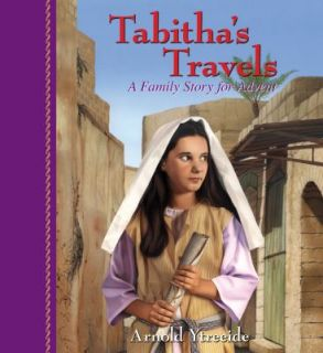 Tabithas Travels A Family Story for Advent by Arnold Ytreeide 2010