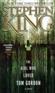 The Girl Who Loved Tom Gordon by Stephen King 2000, Paperback, Reprint
