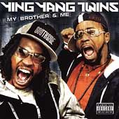 My Brother Me PA CD DVD by Ying Yang Twins CD, Nov 2004, TVT Records