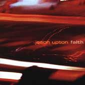Faith by Jason Upton (CD, Aug 2004, Gote