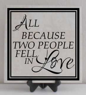 Vinyl Lettering Tile Decal All Because Two People Fell In Love