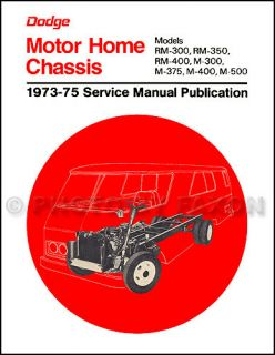 1973 1974 1975 Dodge Motor Home Repair Shop Manual M300 M500 Motorhome