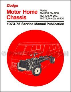 1973 1974 1975 Dodge Motor Home Repair Shop Manual M300 M500 Motorhome