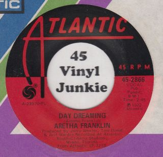 Aretha Franklin 7 soul 45 rpm Day Dreaming on Atlantic