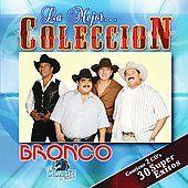 La Mejor Coleccion by Bronco CD, Feb 2007, 2 Discs, Fonovisa