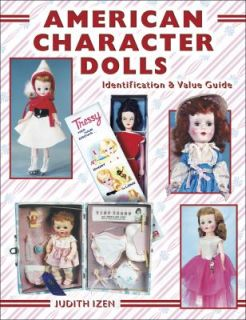 American Character Dolls by Judith Izen 2003, UK Paperback