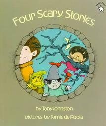 Four Scary Stories by Tony Johnston 1997, Paperback, Reissue