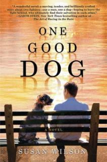 One Good Dog by Susan Wilson 2010, Hardcover