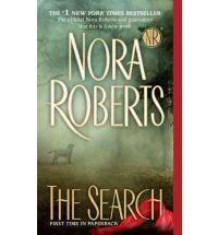 The Search by Nora Roberts 2011, Paperback