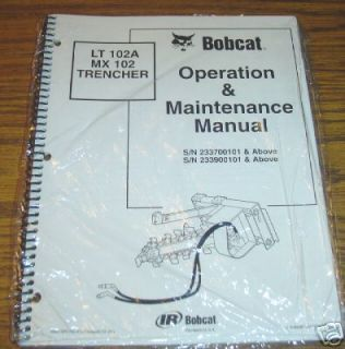 bobcat lt 102a mx 102 trencher operator s manual time