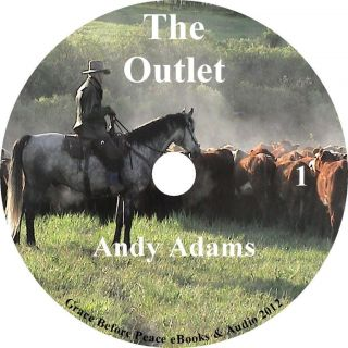 The Outlet, Cowboy Cattle Drive Adventure Audiobook by Andy Adams on 9