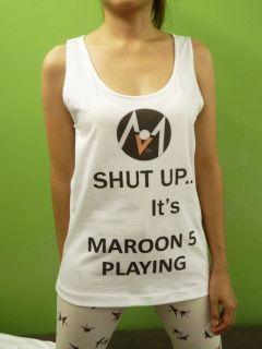 Shut Up Its Maroon 5 Playing Adam Levine Womens Tank Top Sleeveless T