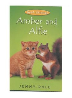 Amber and Alfie Best Friends 8 Dale Jenny 0330415484