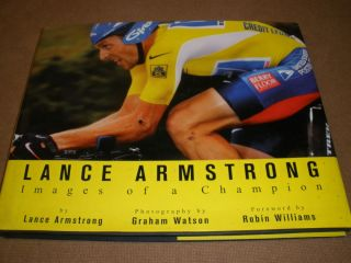 Lance Armstrong Images Champion Robin Williams Book