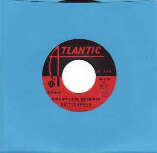 Bettye Swann Kiss My Love Goodbye Atlantic Northern Soul 45 Listen